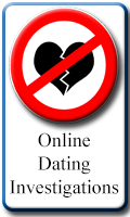 Online Dating Investigations